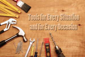 Tools for Every Situation and for Every Occasion